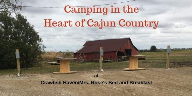 Camping in the Heart of Cajun Country, Crawfish Haven Bed & Breakfast